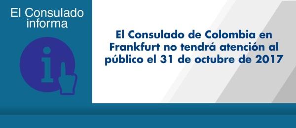 Consulado de Colombia en Frankfurt no tendrá atención al público el 31 de octubre de 2017