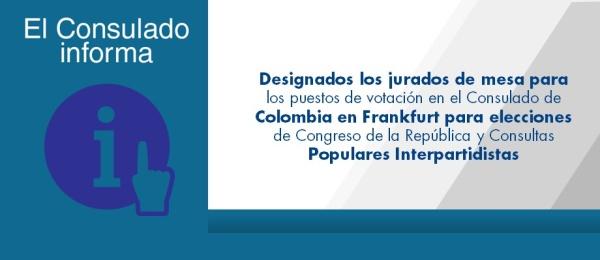Designados los jurados de mesa para los puestos de votación en el Consulado de Colombia en Frankfurt para elecciones de Congreso de la República y Consultas Populares