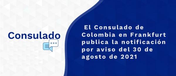 El Consulado de Colombia en Frankfurt publica la notificación por aviso del 30 de agosto