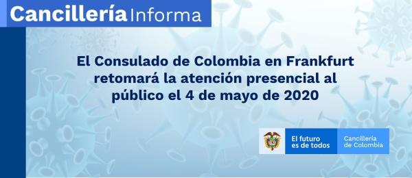 El Consulado de Colombia en Frankfurt retomará la atención presencial al público el 4 de mayo de 2020