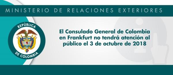 El Consulado General de Colombia en Frankfurt no tendrá atención al público el 3 de octubre de 2018