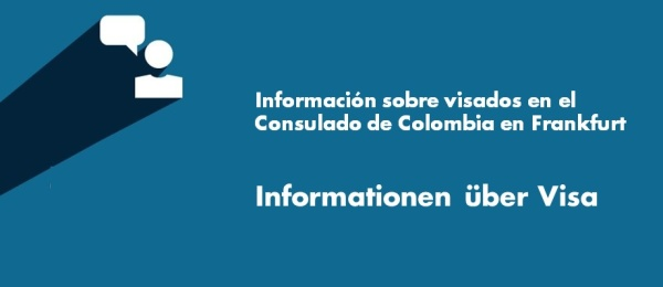 Información sobre visados en el Consulado en Frankfurt